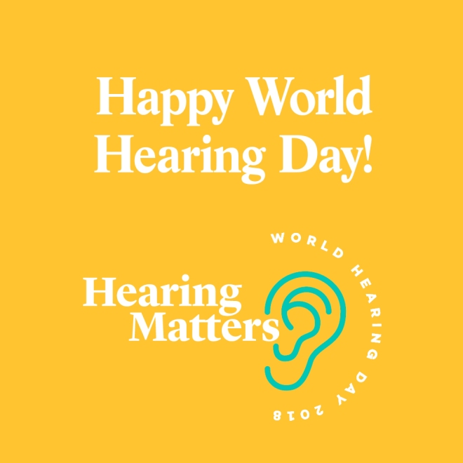 Happy World Hearing Day 2018! #HearTheFuture